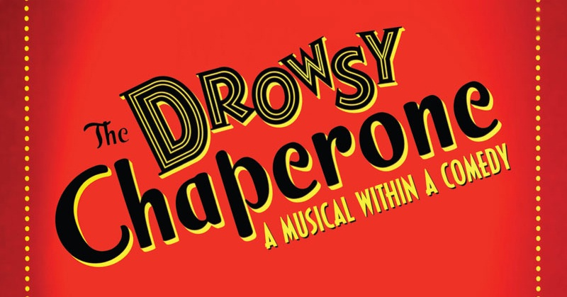 The Drowsy Chaperone – Canyon Crest Academy